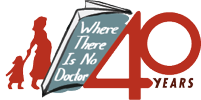Where There is No Doctor 40th anniversary